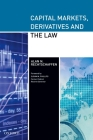 Capital Markets, Derivatives and the Law Cover Image