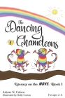 The Dancing Chameleons: Literacy on the Move, Book 1 Cover Image