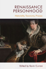 Renaissance Personhood: Materiality, Taxonomy, Process Cover Image