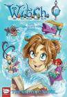 W.I.T.C.H.: The Graphic Novel, Part III. A Crisis on Both Worlds, Vol. 1 Cover Image