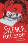 Silence, Full Stop: A Memoir Cover Image