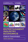 Entertainment Industry Economics: A Guide for Financial Analysis Cover Image