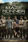 Inside the Maze Runner: The Guide to the Glade Cover Image