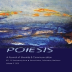 POIESIS A Journal of the Arts & Communication Volume 17, 2020 Cover Image