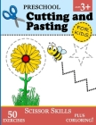 Preschool Cutting and Pasting for Kids: Cutting Practice for Toddlers (Age 3+) - Scissor Skills Workbook for Kids Vol. 1 Cover Image