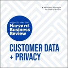 Customer Data and Privacy Lib/E: The Insights You Need from Harvard Business Review Cover Image