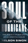 Soul of the Hurricane: The Perfect Storm and an Accidental Sailor Cover Image