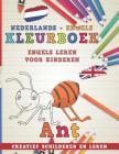 Kleurboek Nederlands - Engels I Engels Leren Voor Kinderen I Creatief Schilderen En Leren Cover Image