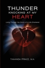 Thunder Knocking at my Heart: Living Through the Storm of a Life Shattered Cover Image
