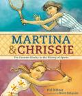 Martina & Chrissie: The Greatest Rivalry in the History of Sports Cover Image