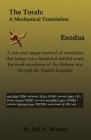 The Torah: A Mechanical Translation - Exodus Cover Image