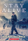 Stay Alive: The Journal of Douglas Allen Deeds, The Donner Party Expedition, 1846 (My Name Is America) Cover Image
