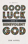 Good Luck and a Benevolent God Cover Image