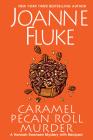 Caramel Pecan Roll Murder (A Hannah Swensen Mystery #25) Cover Image