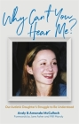 Why Can't You Hear Me?: Our Autistic Daughter's Struggle to Be Understood Cover Image