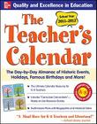 The Teachers Calendar: The Day-By-Day Almanac of Historic Events, Holidays, Famous Birthdays and More! Cover Image