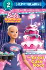 The Great Cake Race (Barbie Dreamhouse Adventures) (Step into Reading) Cover Image