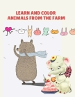 Learn and Color Animals from the Farm Cover Image