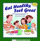 Eat Healthy, Feel Great Cover Image