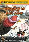 The Thanksgiving Day from the Black Lagoon (Black Lagoon Adventures (Pb) #16) Cover Image