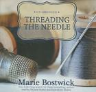 Threading the Needle (Cobbled Court Quilts Novels) Cover Image