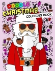 Doodle Christmas Coloring Books: An Adults Coloring Pages Easy and Relaxing Design High Quality Cover Image