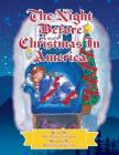 The Night Before Christmas in America: The Patriotic Version of the Night Before Christmas Cover Image