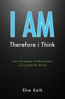 I Am: Therefore i Think Cover Image