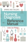 Sparks & Taylor's Nursing Diagnosis Reference Manual Cover Image