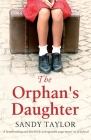The Orphan's Daughter: A heartbreaking and absolutely unforgettable page-turner set in Ireland Cover Image