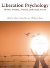 Liberation Psychology: Theory, Method, Practice, and Social Justice Cover Image