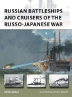 Russian Battleships and Cruisers of the Russo-Japanese War (New Vanguard) Cover Image