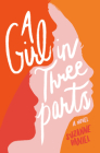 A Girl in Three Parts Cover Image