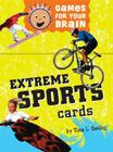 Games for Your Brain: Extreme Sports Cover Image