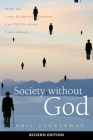 Society Without God, Second Edition: What the Least Religious Nations Can Tell Us about Contentment Cover Image