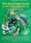 The David Icke Guide to the Global Conspiracy: And How to End It Cover Image