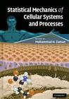 Statistical Mechanics of Cellular Systems and Processes Cover Image
