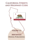 California Streets and Highways Code 2020 Edition [SHC] Volume 1/2 Cover Image