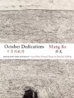 October Dedications: The Selected Poetry of Mang Ke (Jintian) Cover Image