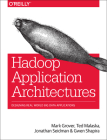 Hadoop Application Architectures: Designing Real-World Big Data Applications Cover Image