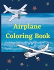 Airplane Coloring Book: Awesome Coloring Book for Kids with 40 Beautiful Coloring Pages of Airplanes, Fighter Jets, Helicopters and More Cover Image