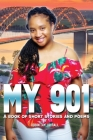 My 901: A Book of Short Stories and Poems Cover Image