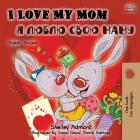 I Love My Mom (English Russian Bilingual Book) (English Russian Bilingual Collection) Cover Image