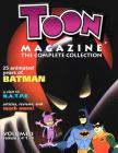 TOON Magazine - The Complete Collection Vol.1: TOON Magazine - Vol.1 Cover Image