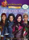 Descendants Poster-A-Page: This is Our Time Cover Image