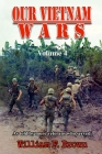Our Vietnam Wars, Volume 4: as told by more veterans who served Cover Image