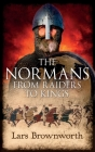 The Normans: From Raiders to Kings Cover Image