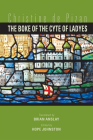 The Boke of the Cyte of Ladyes by Christine de Pizan (Medieval and Renaissance Texts and Studies #457) Cover Image