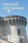 Theatre Historique Cover Image