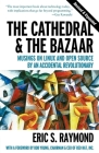 The Cathedral & the Bazaar: Musings on Linux and Open Source by an Accidental Revolutionary Cover Image